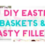21 DIY Easter Baskets & Tasty Treats to Put In Them