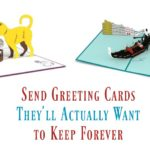 If you're going to send a greeting card, make it one they'll want to keep forever! Check out 5 of my favorites from Lovepop!
