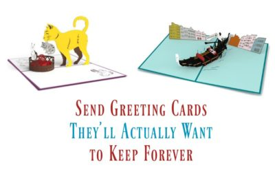 Send Greeting Cards They'll Actually Want to Keep Forever