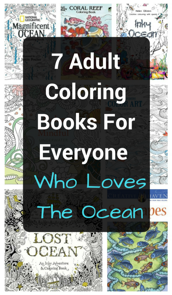 7 Adult Coloring Books For Everyone Who Loves The Ocean 7 Adult Coloring Books For Everyone Who Loves The Ocean