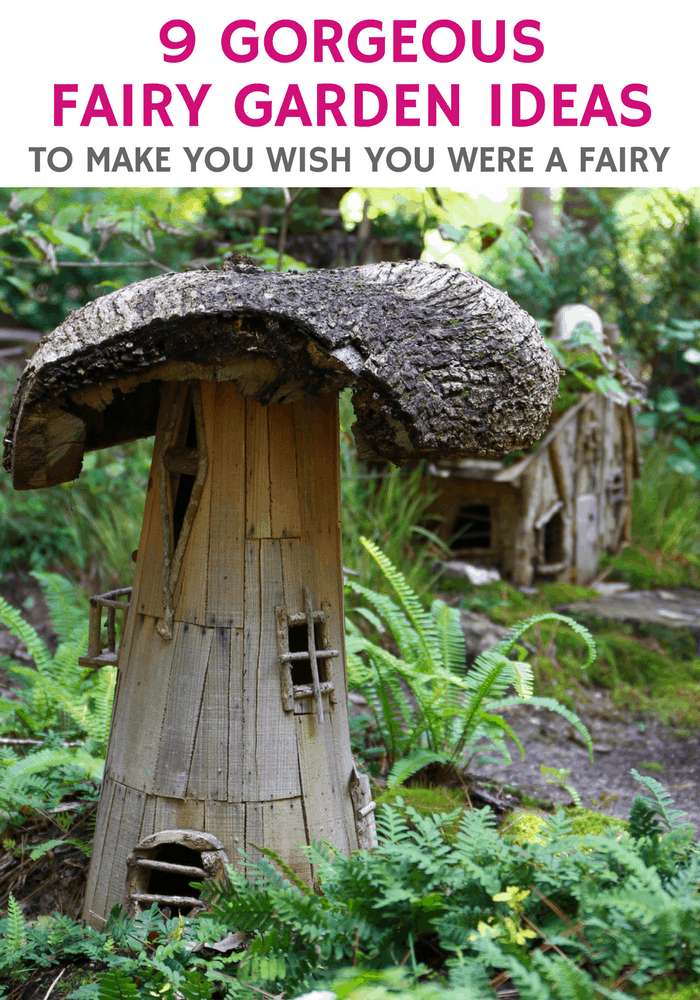 9 Gorgeous Fairy Garden Ideas To Make You Wish You Are A Fairy
