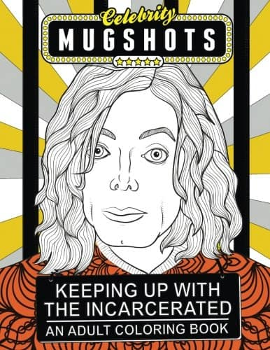 9 Funny Coloring Books For Grownups That Are The Best Stress Reliever: Celebrity Mugshots