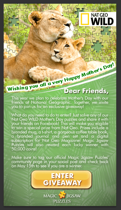 Celebrate Mother's Day with Magic Jigsaw Puzzles & NAT GEO WILD! It's the perfect way to treat yourself to a little extra me time AND have a chance to win some sweet prizes!