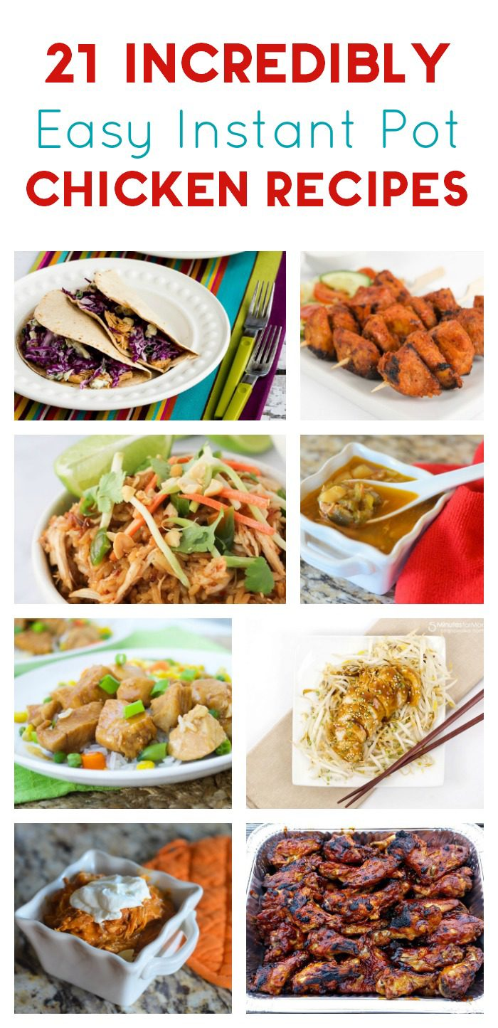Feeling like chicken tonight but don't have time to cook an elaborate dish? Instant Pot to the rescue! Check out 21 delicious Instant Pot chicken recipes!