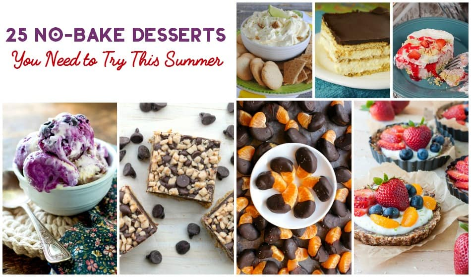 25 No-Bake Desserts You Need to Try This Summer
