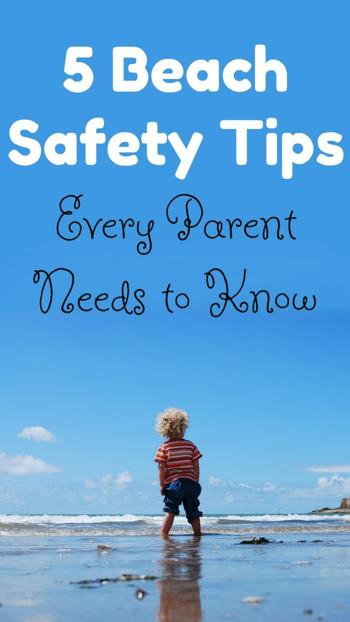 Before you head out on your family vacation, brush up on these 5 beach safety tips every parent should know!