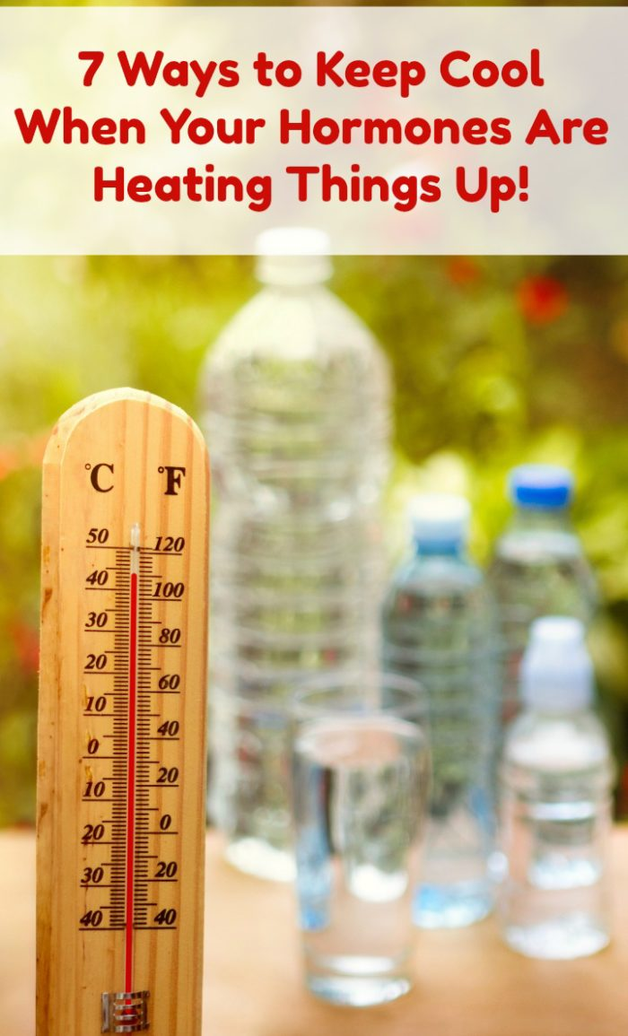 cool down hormones heating up 7 Ways to Keep Cool When Your Hormones Are Heating Things Up!