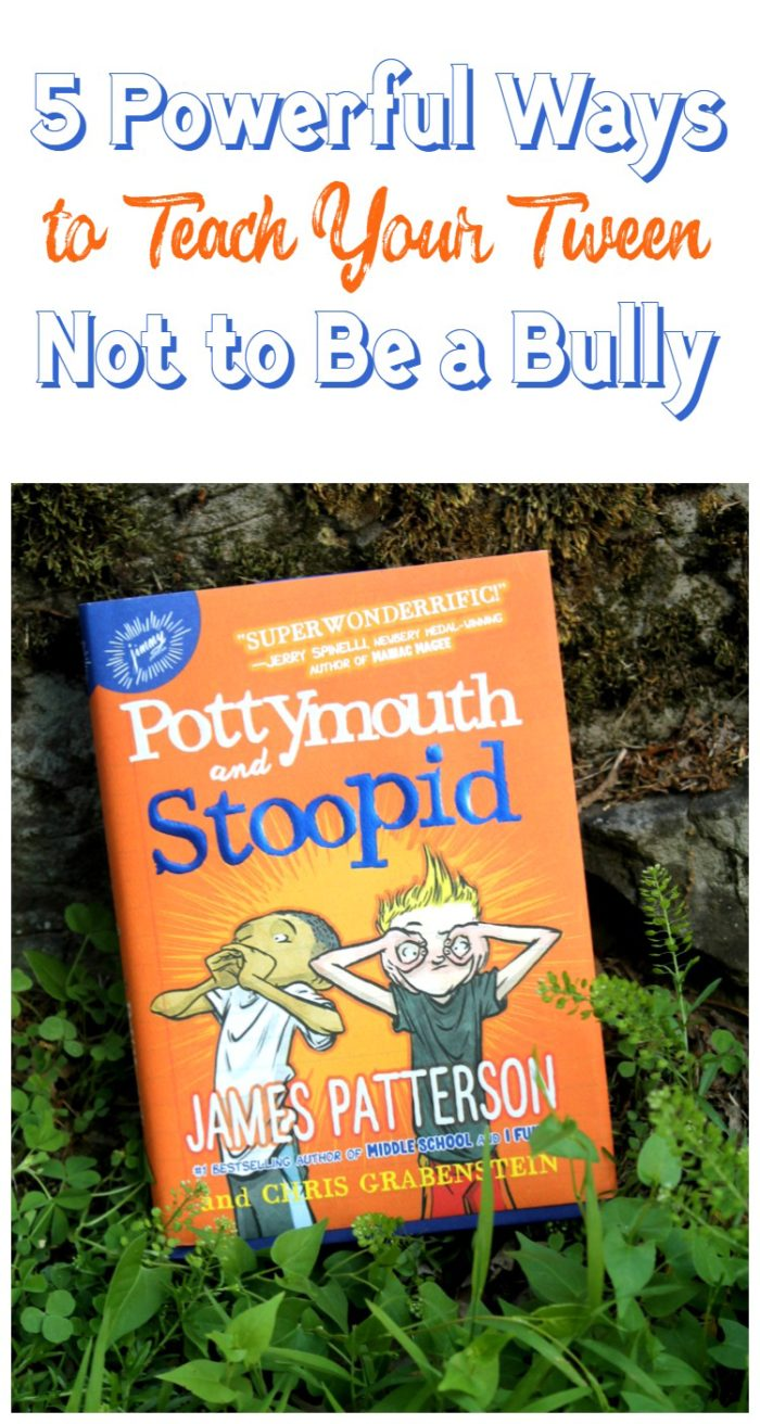 5 Powerful Ways to Teach Your Tween Not to Be a Bully