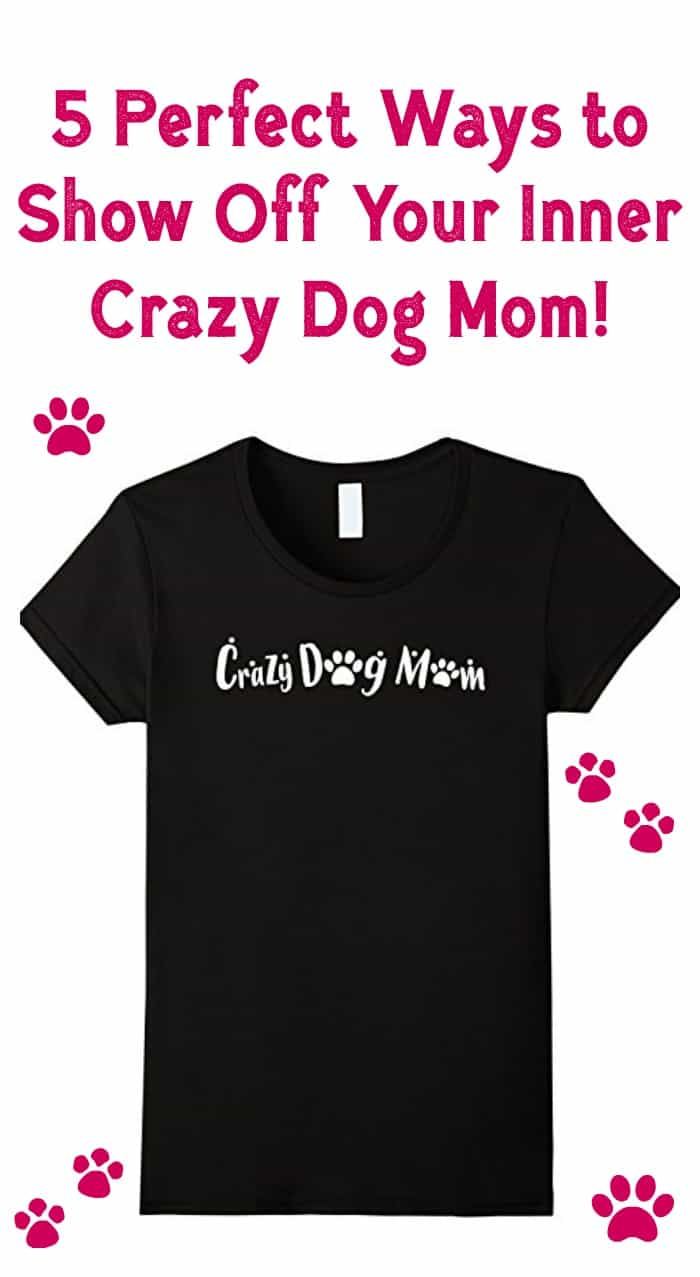 Love dogs and want the world to know it? You're going to adore these fun gifts that let you show off your inner crazy dog mom! Check them out!
