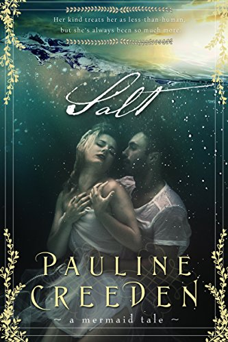 Love mermaids? Check out Salt by Pauline Creeden! You'll get a free coloring book with purchase, plus you can snag the prequel for free!