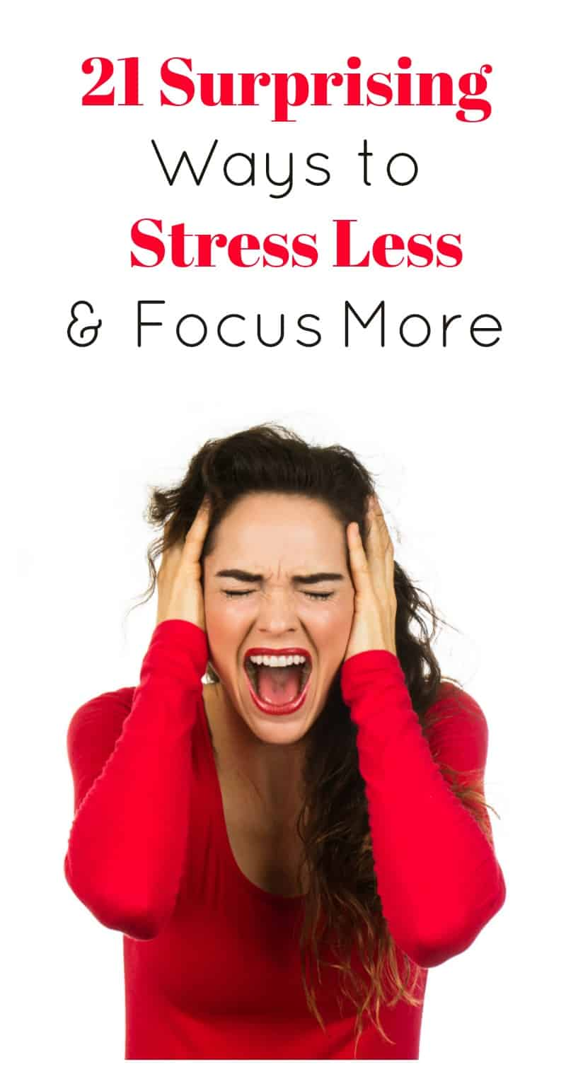 Check out 21 surprising ways to reduce your stress and clear your brain fog!