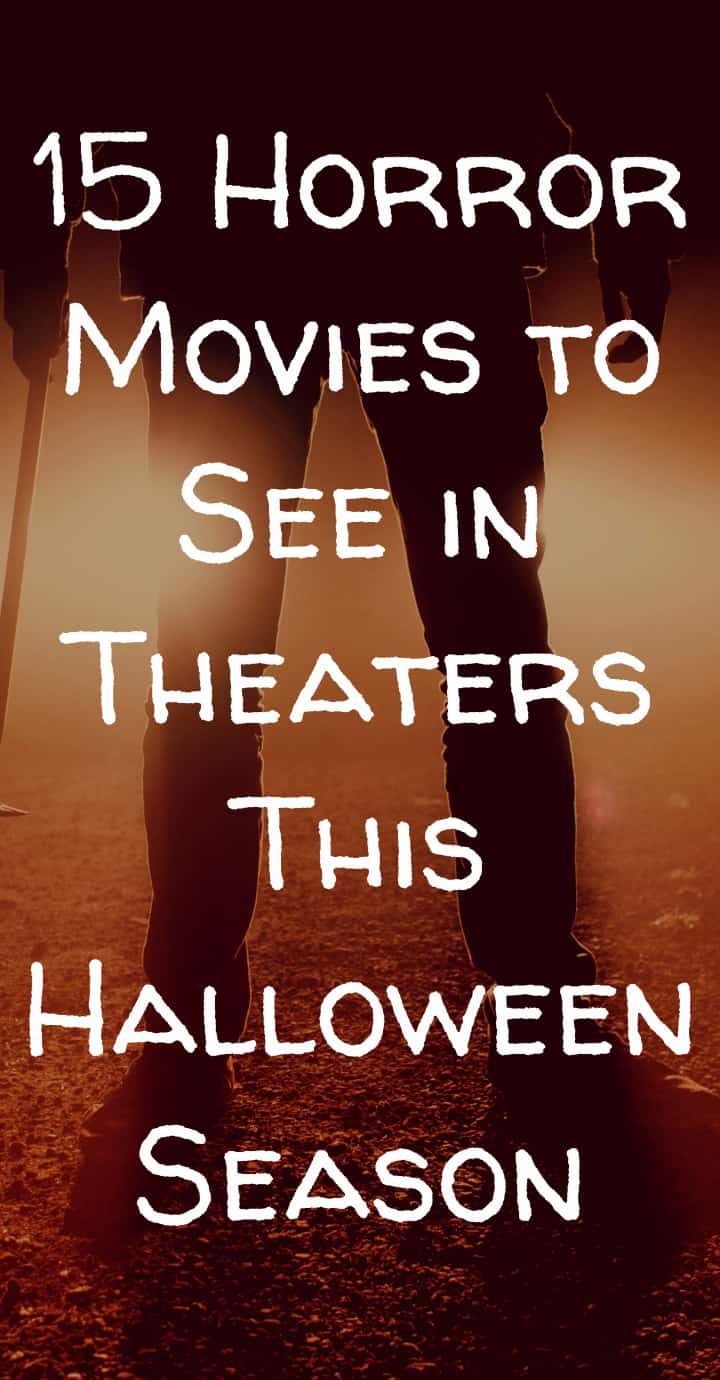 Looking for a good scare? Check out these 15 horror movies releasing before Halloween this year!