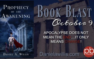 Prophecy of the Awakening Book Blast: Apocalypse Does Not Mean the End
