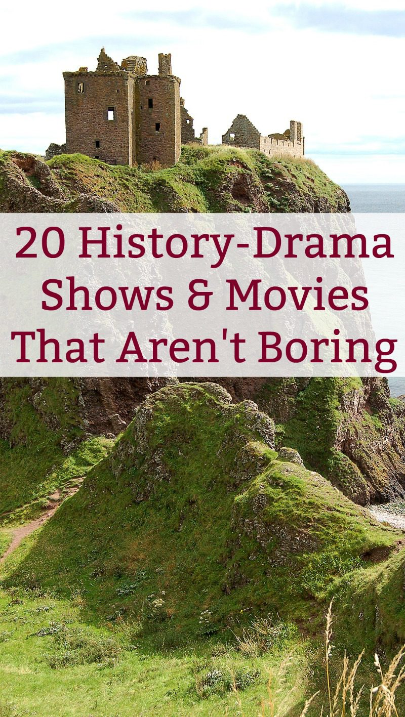Looking for historical dramas that aren't boring? Check out 20 shows and movies that will teach you without putting you to sleep!