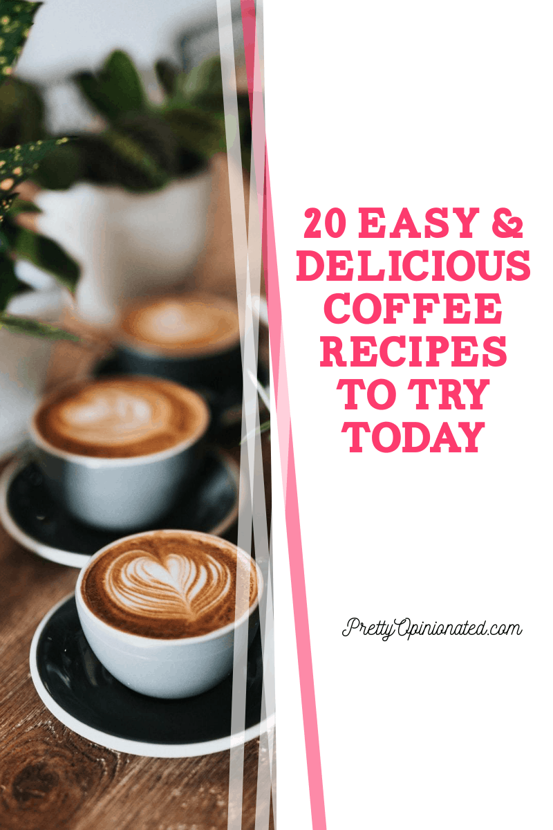 20 Easy Delicious Coffee Recipes to Try Today 3 20 Easy & Delicious Coffee Recipes to Try Today