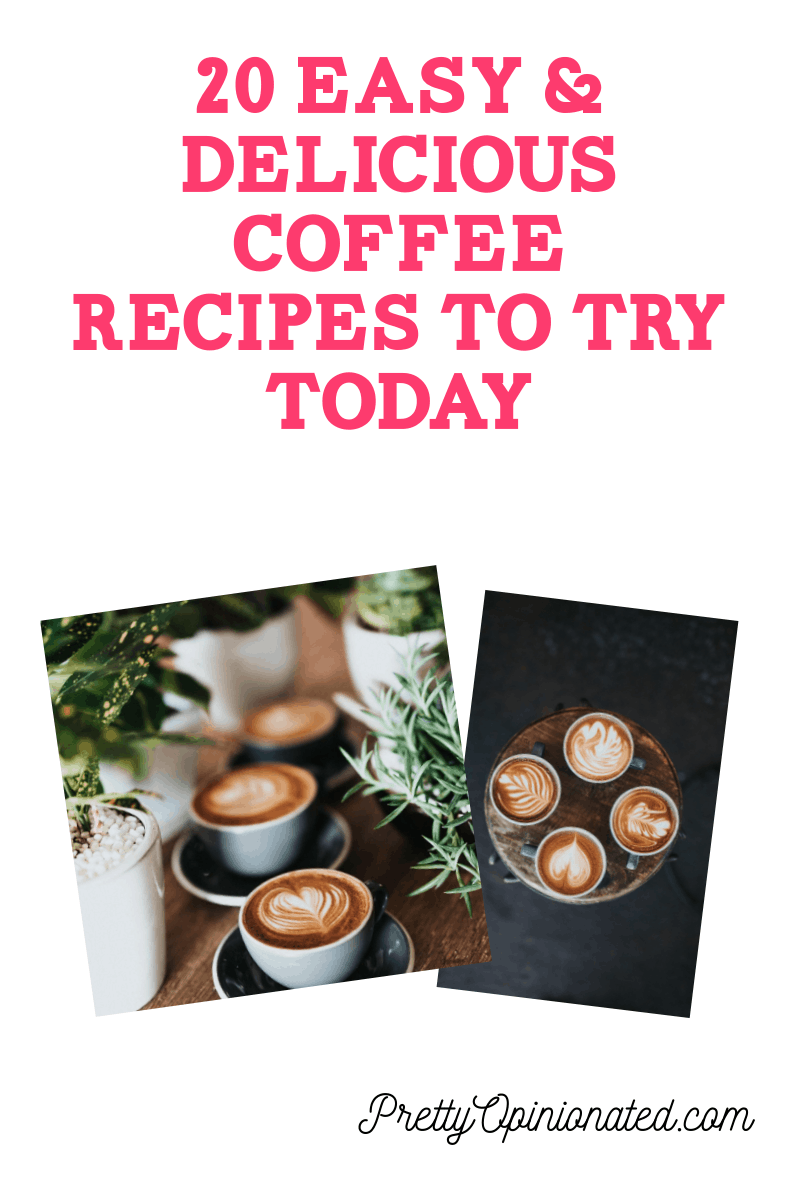 20 Easy & Delicious Coffee Recipes to Try Today