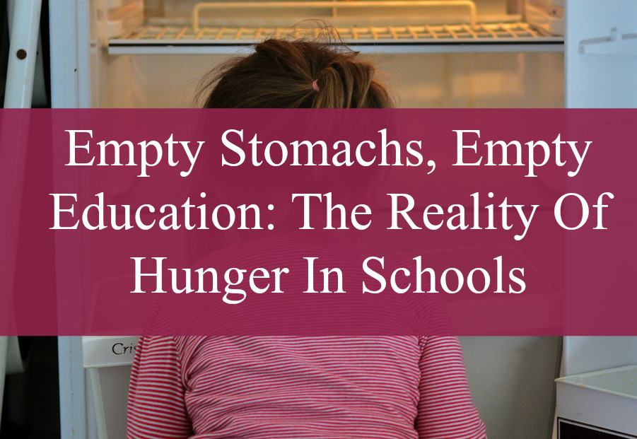 Empty Stomachs, Empty Education: The Reality Of Hunger In Schools