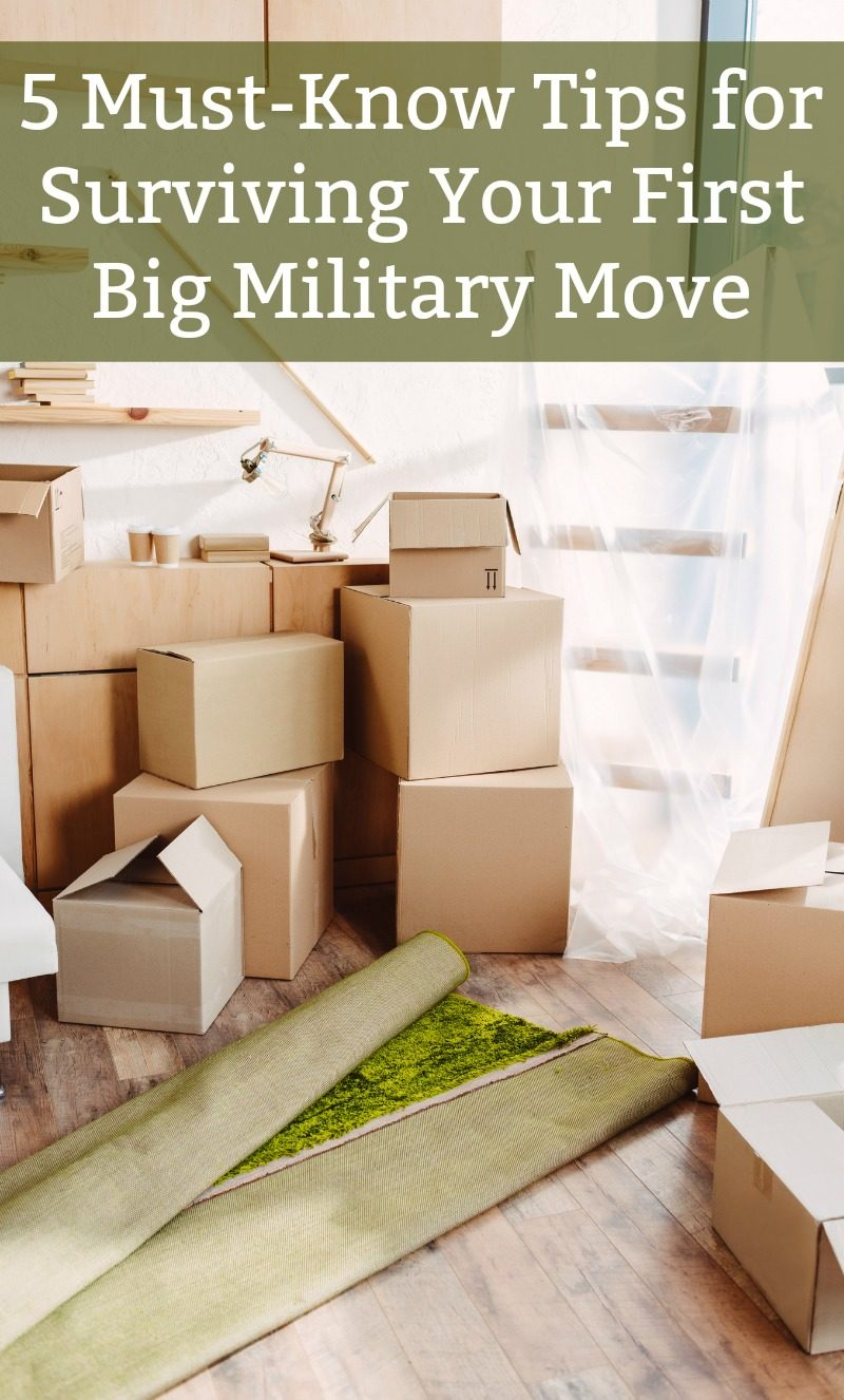 military moving tips 5 Must-Know Tips for Surviving Your First Big Military Move