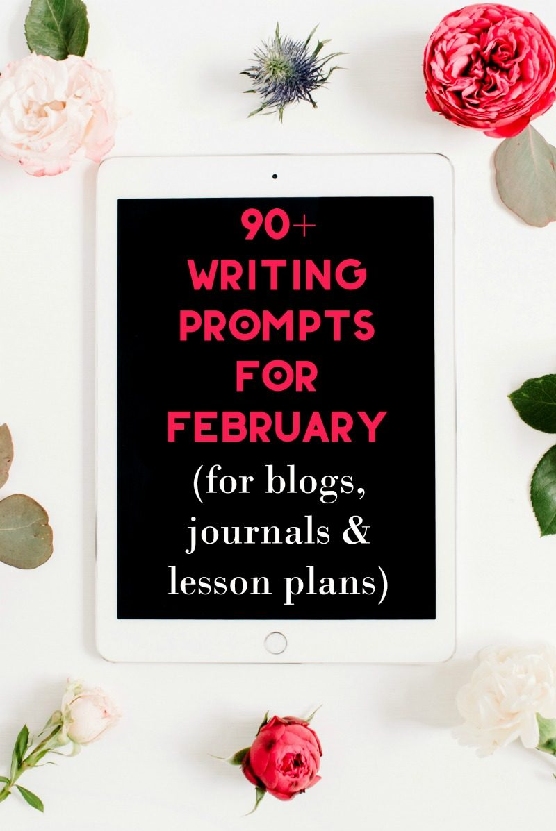 Can't decide what to write in February? Check out 90+ writing prompts to use in blogs, journals and even in lesson plans! Ideas cover everything from food blogging to health topics.