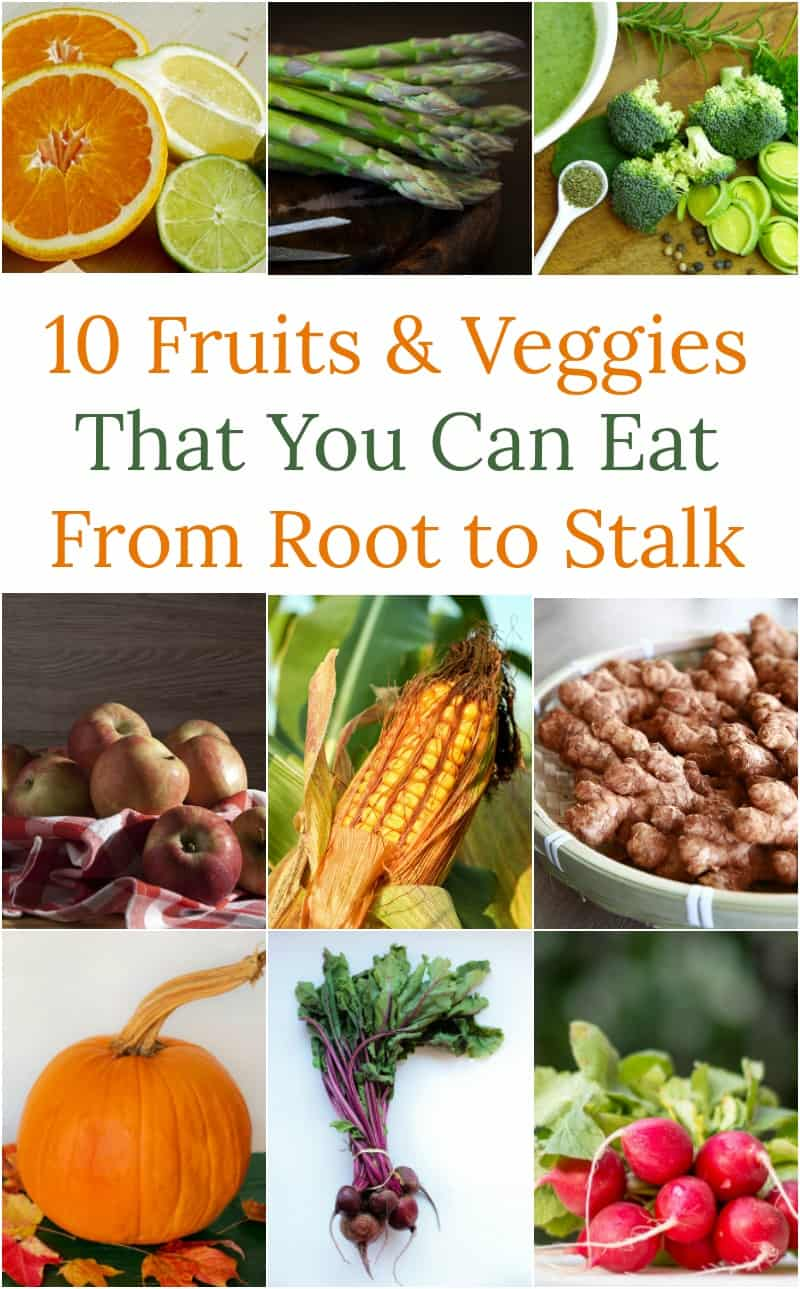 Want to stop being part of the food waste problem and start being part of the solution? Choose more foods that allow you to use the entire thing, like these 10 root to stalk veggies! Bonus points if you grow them yourself!