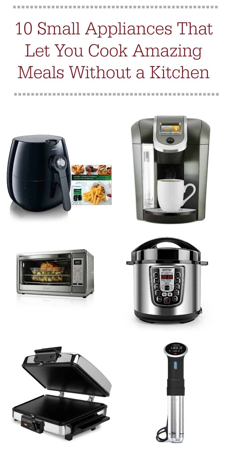 Think you need a kitchen to cook healthy meals? Think again! These 10 spectacular small appliances let you cook incredible meals without ever turning on an oven or a stove! Whip up delicious drinks, cook 3-course meals, and even bake cakes, all without ever stepping foot into an actual kitchen!