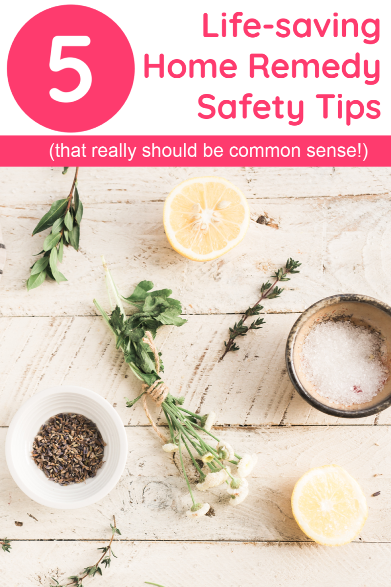 "Home remedies are a great way to save money & take charge of your health, but they can be deadly when used incorrectly. Check out 5 ""should be common sense but apparently isn't"" home remedy safety tips that just might save your life!"