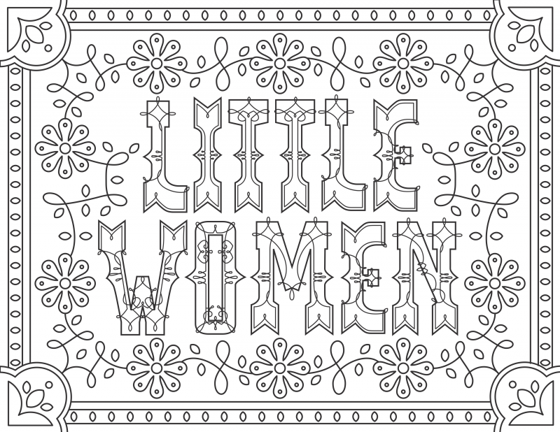 Little Women Grab 6 FREE Printable Adult Coloring Pages Inspired by Your Favorite Books!