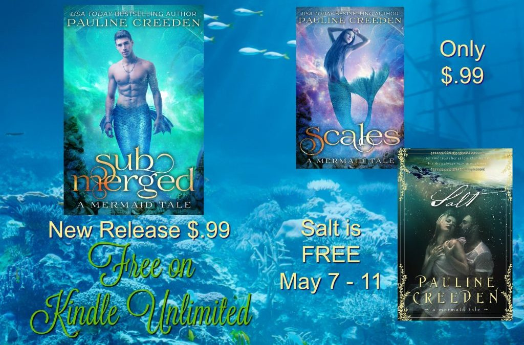 Check out Submerged (a mermaid tale) by Pauline Creeden & Get Salt FREE