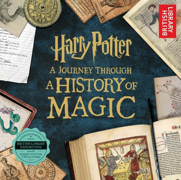 Harry Potter A Journey Through a History of Magic 20 Harry Potter Books Every True Fan Should Own
