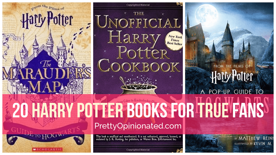 20 Harry Potter Books Every True Fan Should Own