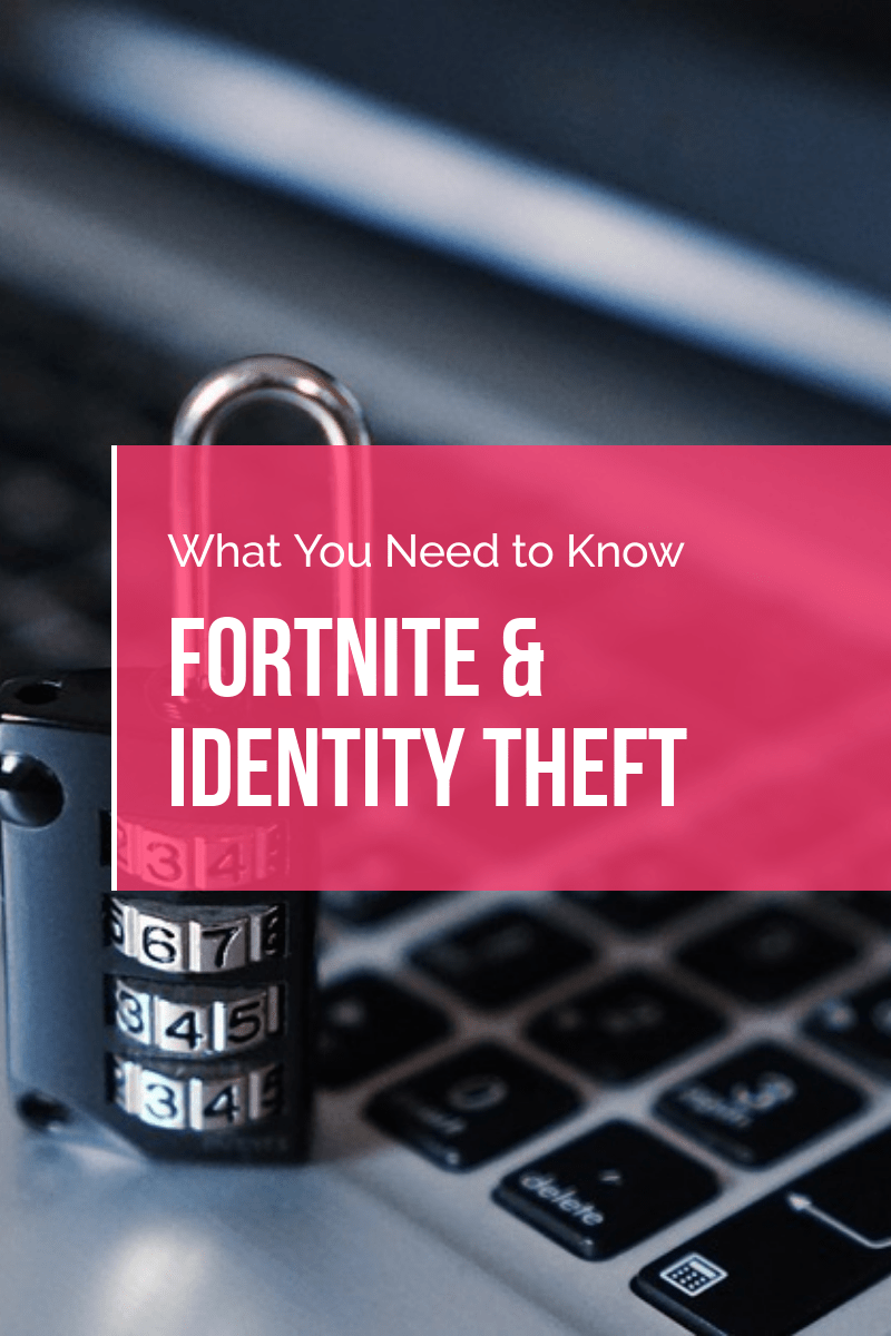 Have you playedFortniteyet?If you haven't, you probably know someone who has as the game's popularity has exploded in recent months, attracting celebrities, professional athletes, and gamers of all ages. Unfortunately, Fortnite's mass appeal is attracting hackers and scammers too. Players and parents need to pay attention in order reduce the risk of identity theft and fraud.