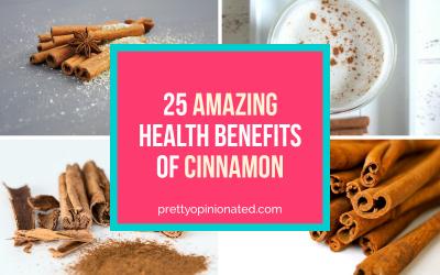 25 Amazing Health Benefits of Cinnamon