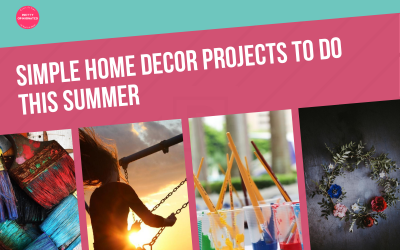 Simple DIY Home Decor Projects To Do This Summer