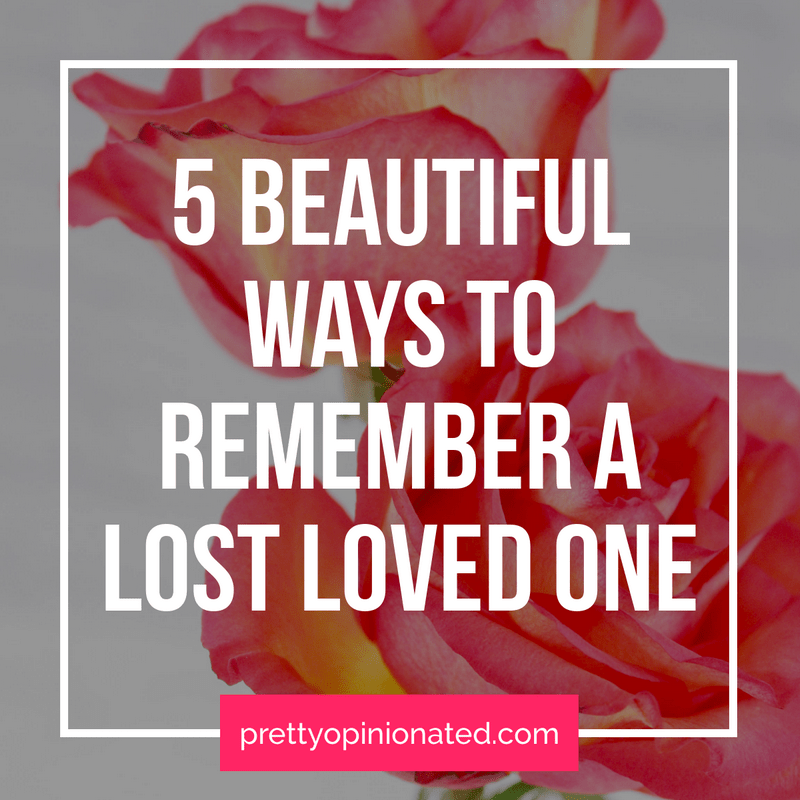 If you need some inspiration on how to memorialize a lost loved one, read on for some of the things that have helped me and my family after suffering a great loss.