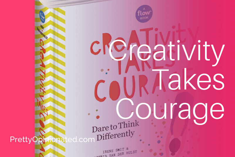 Dare Yourself to be More Expressive with Creativity Takes Courage