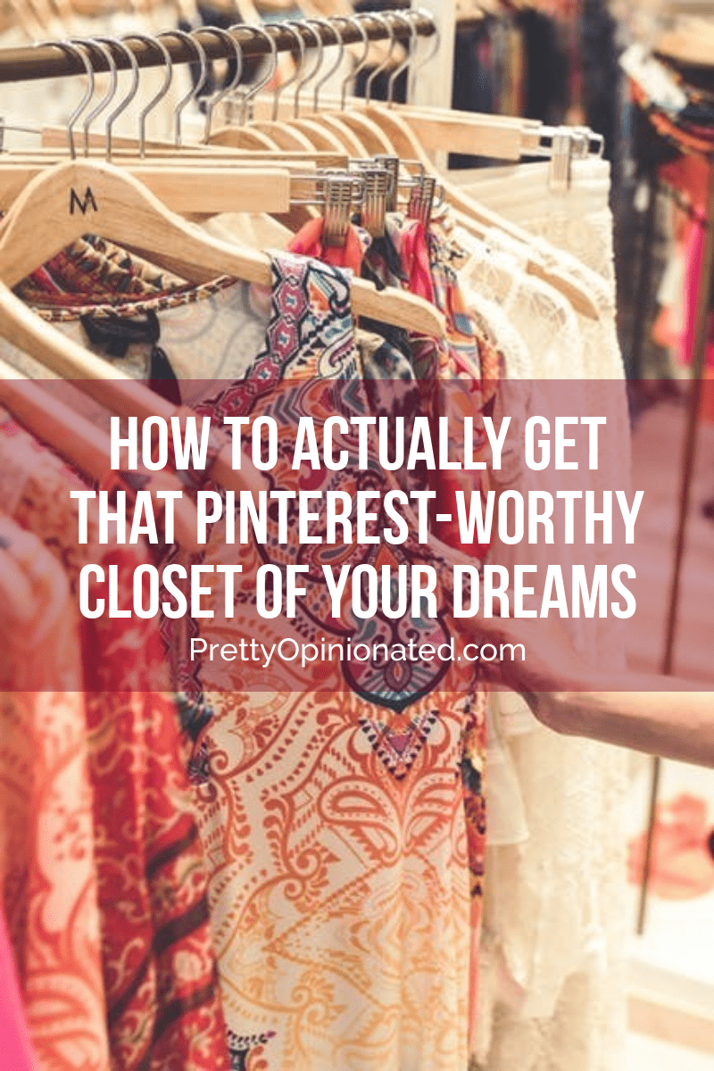 If you've ever ooh'd and ahh'd over impeccably organized wardrobes on social media and exclaimed that an image was #closetgoals, you need to check out these tips!