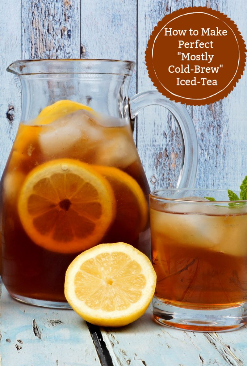"Want to make the perfect pitcher of iced-tea using the cold brew method? I've experimented with many different methods before I perfected it! I call it the ""mostly cold brew"" method because you do need one cup of hot water. Read on to see how to do it!"