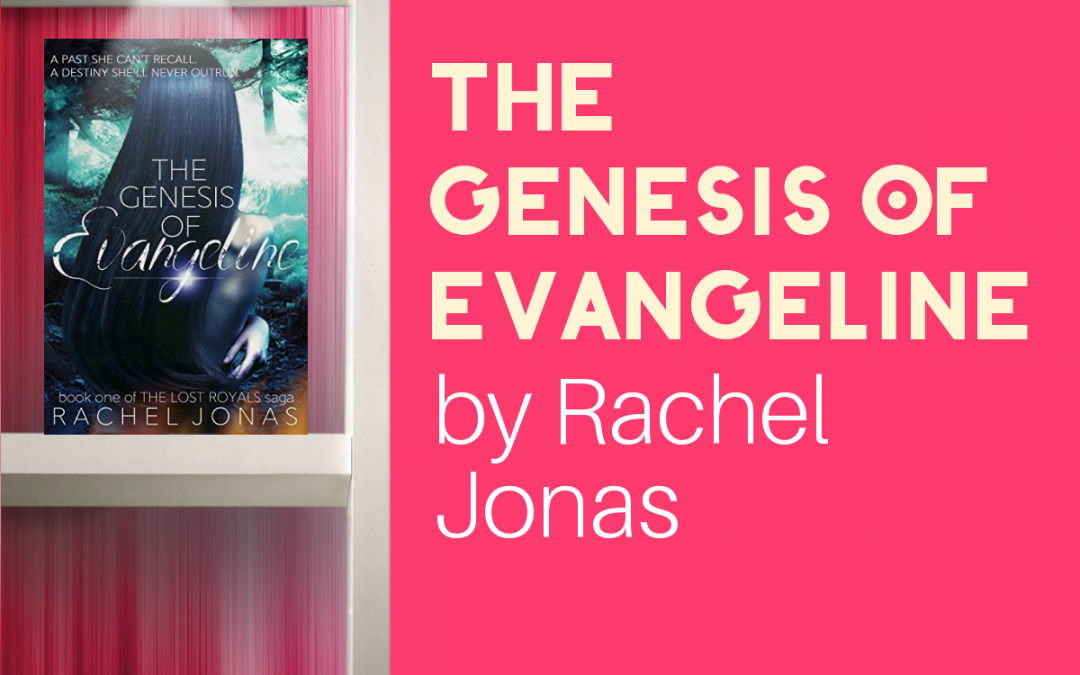 Looking for a Good Shifter YA Fantasy? Check out The Genesis of Evangeline by Rachel Jonas!