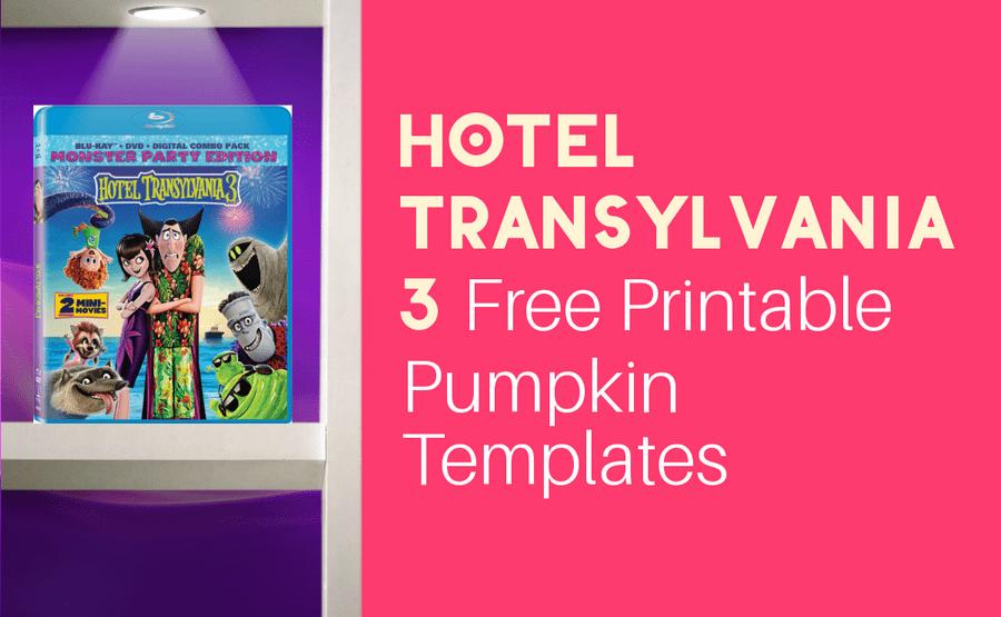 Grab these FREE Printable Hotel Transylvania 3 Pumpkin Templates!