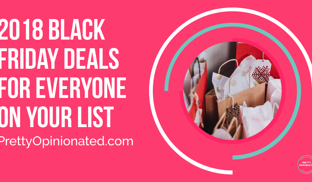 2018 Black Friday Deals & Holiday Sales for Everyone on Your List
