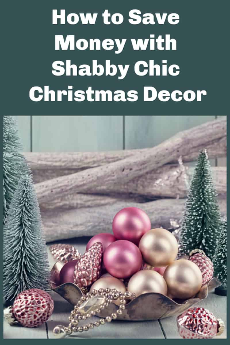 If you love the whole shabby chic Christmas look, I\'ve got a ton of tips to help you recreate it at home. The best part? It\'s totally doable on a tight budget. After all, that\'s kind of the original point of the shabby chic decorating trend, right?