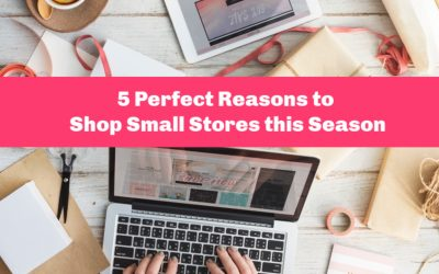 5 Perfect Reasons to Shop Small Stores This Holiday Season