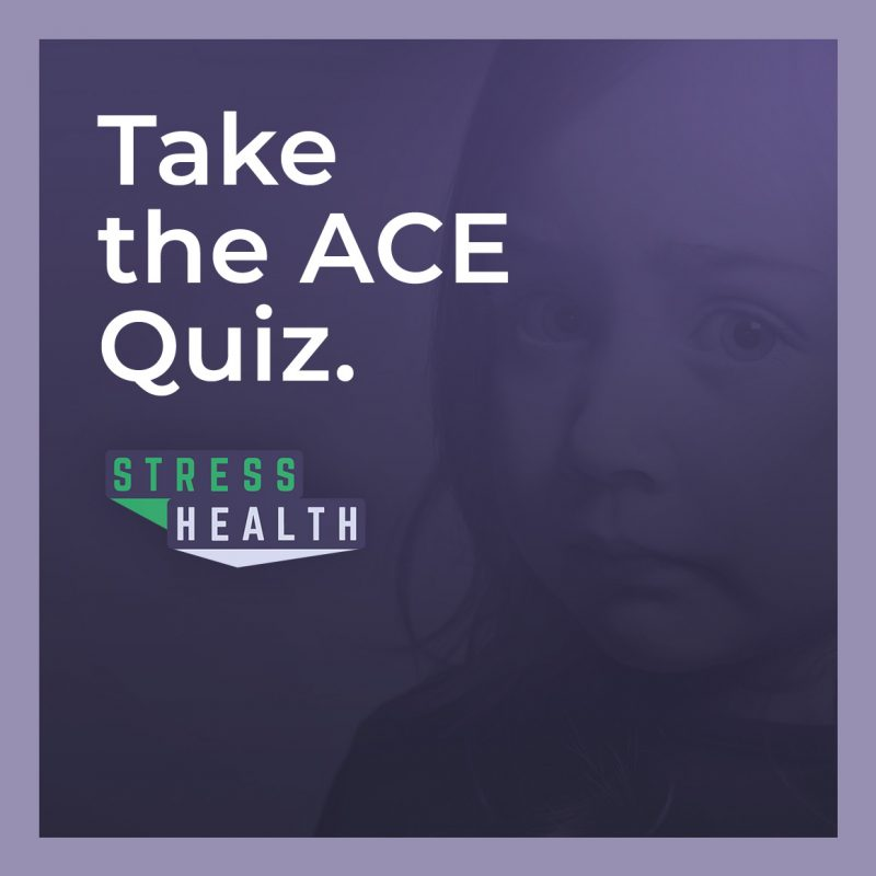 Take the ACE quiz Are Your Kids at Risk for Toxic Stress?