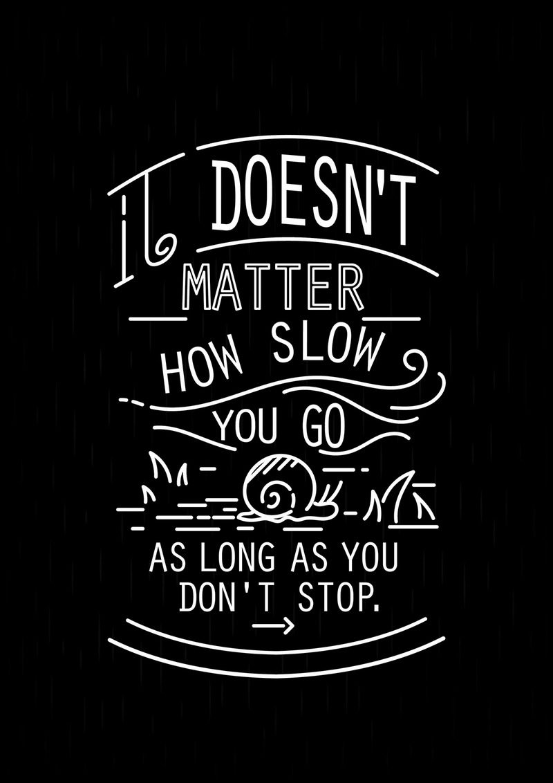 Motivational Quotes | Just don't stop!