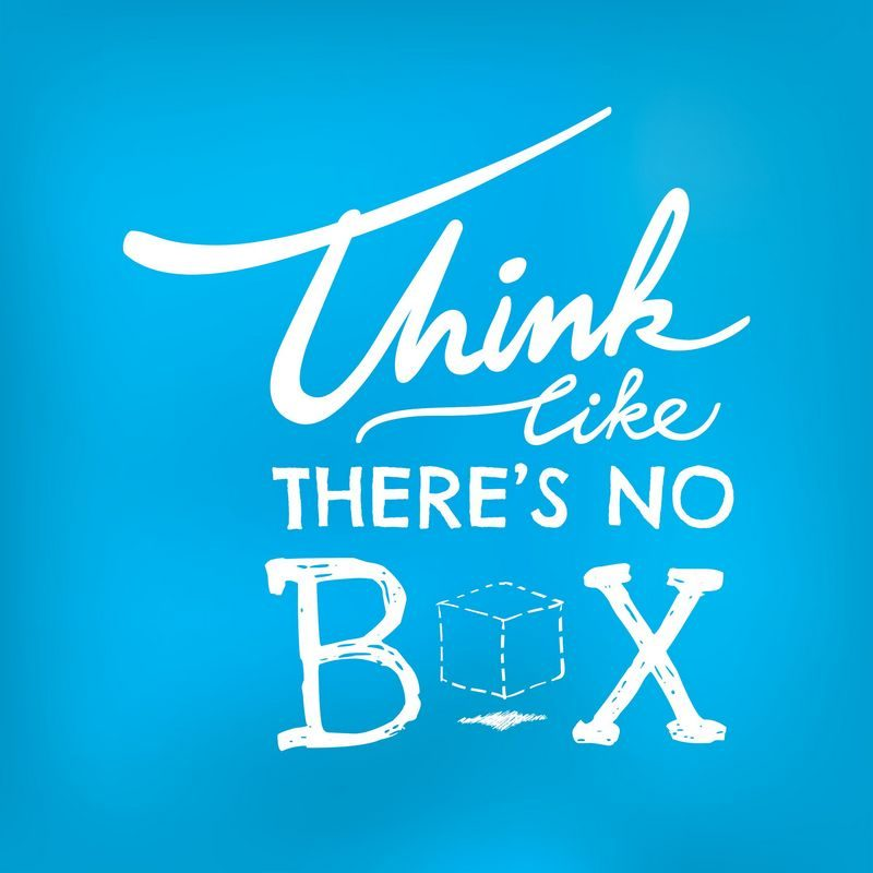 Motivational Quotes | Think like there is no box!