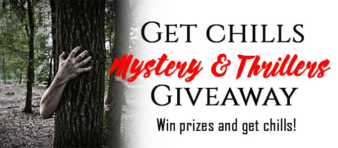 Get Chills & Win Prizes! Mystery and Thriller Giveaway ($100 Amazon GC & Free Ebooks)