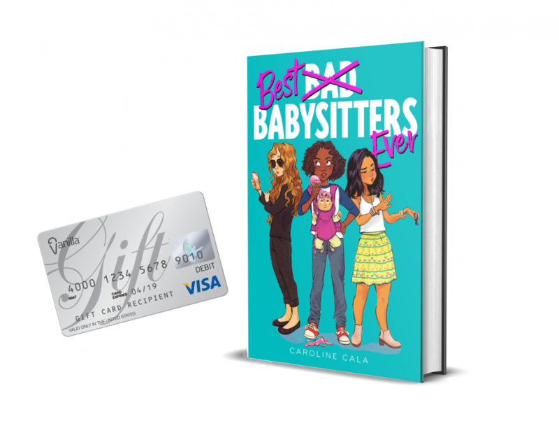 A hard day's work deserves a reward! One (1) winner receives: a copy of Best Babysitters Ever, and a $50 Visa gift card to let your young reader splurge on themselves – no babysitting job required!