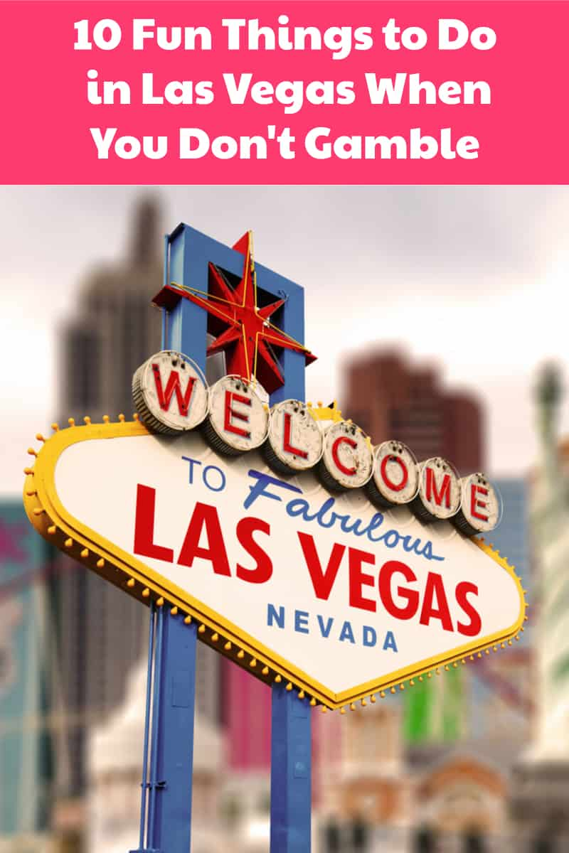 Are there any good things to do in Las Vegas when you don't gamble? Why yes, yes there are! Turns out, you can spend an entire family vacation in Vegas without every stepping foot into a casino!