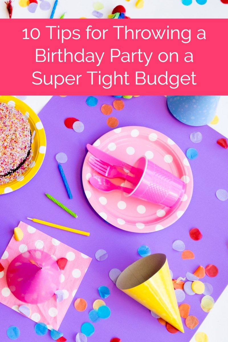 How do you throw an epic birthday party for your child when you literally have no extra money for an extravagant bash? It's actually more doable than you might think! Check out ten tips that make it easier.