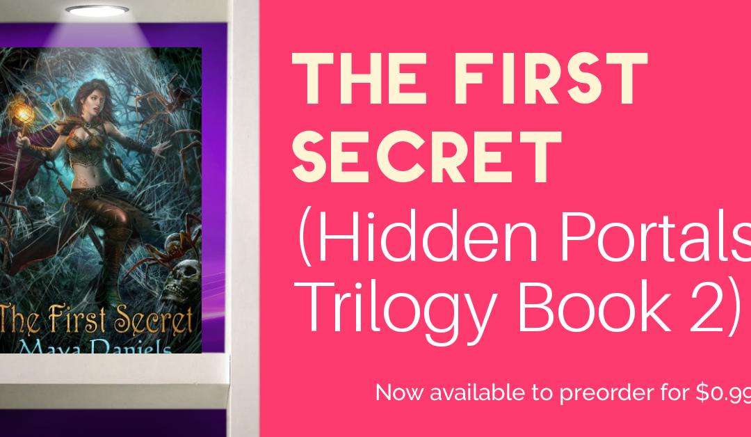 Preorder The First Secret (Hidden Portals Trilogy Book 2)  for $0.99
